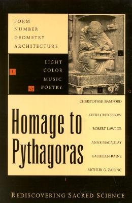 Image for Homage to Pythagoras: Rediscovering Sacred Science