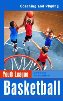 Image for Youth League Basketball: Coaching and Playing (Spalding Sports Library)