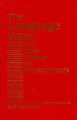 Image for Language Wars and Other Writings for Homeschoolers