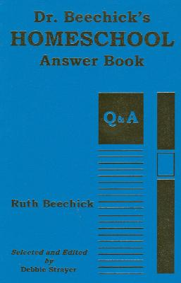 Image for Dr. Beechick's Homeschool Answer Book