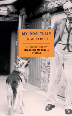 Image for My Dog Tulip (New York Review Books Classics)