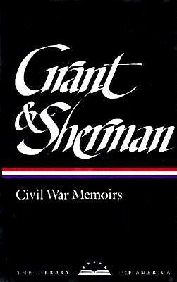 Civil War Memoir Box (Library of America), Ulysses S. Grant, William Tecumseh Sherman