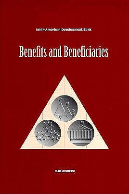 Image for Benefits and Beneficiaries: An Introduction to Estimating Distributional Effects in Cost-Benefit Analysis (Inter-American Development Bank)