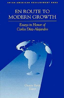 Image for En Route to Modern Growth: Latin America in the 1990s. Essays in Honor of Carlos Diaz-Alejandro (Inter-American Development Bank)