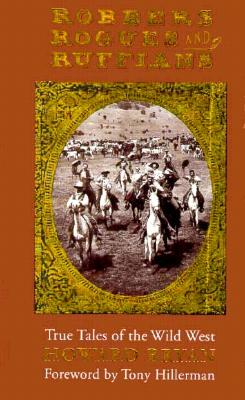 Image for Robbers, Rogues, and Ruffians: True Tales of the Wild West in New Mexico (First Edition)