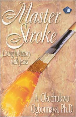 Image for Master Stroke: Living in Victory With Jesus