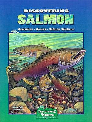 Discovering Salmon (Discovering Nature), Nancy Field