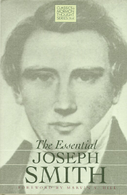 Image for The Essential Joseph Smith (Classics in Mormon Thought Series)