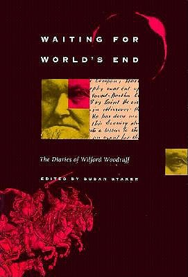 Waiting for World's End: The Diaries of Wilford Woodruff, Wilford Woodruff
