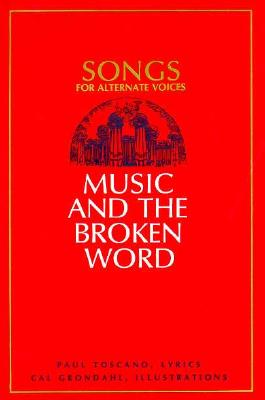 Image for Music and the Broken Word: Songs for Alternate Voices