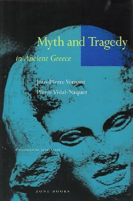 Image for Myth and Tragedy in Ancient Greece