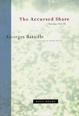 The Accursed Share Volumes II III, Bataille, Georges