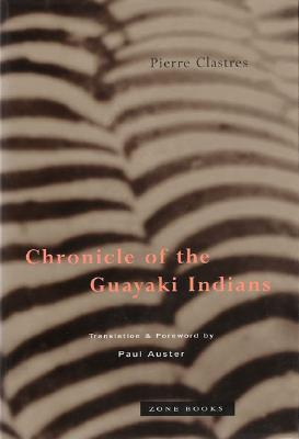 Image for Chronicle of the Guayaki Indians