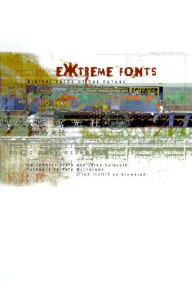 Image for Extreme Fonts: Digital Faces of the Future