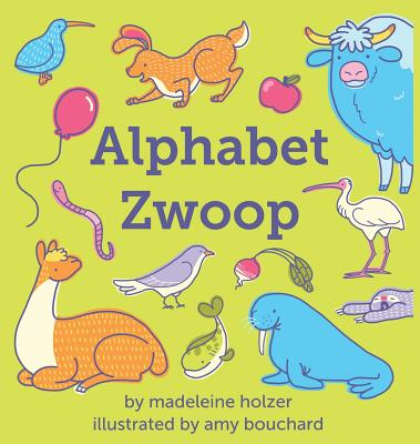Image for Alphabet Zwoop: Poemlets for Young Children
