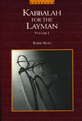 Image for The Kabbalah for the Layman, Vol. 1