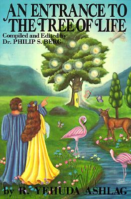 An Entrance to the Tree of Life: A Key to the Portals of Jewish Mysticism
