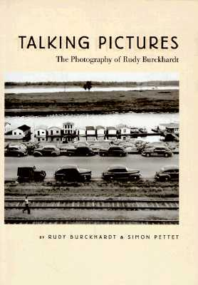Image for Talking Pictures: The Photography of Rudy Burckhardt