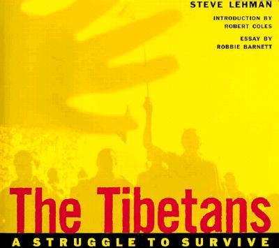 Image for The Tibetans: A Struggle to Survive