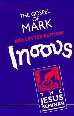 The Gospel of Mark: Red Letter Edition (Jesus Seminar Series), Funk, Robert Walter; Jesus Seminar