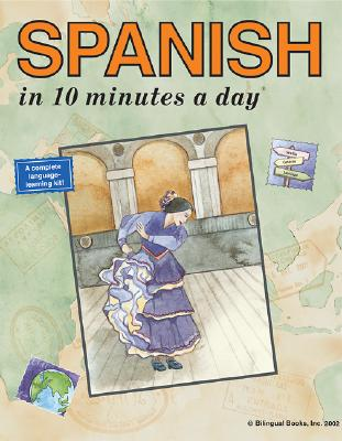 Spanish in 10 Minutes a Day, KRISTINE K. KERSHUL