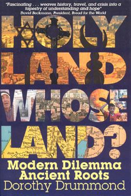 Image for Holy Land, Whose Land? Modern Dilemma, Ancient Roots (1st edition, 1st printing)