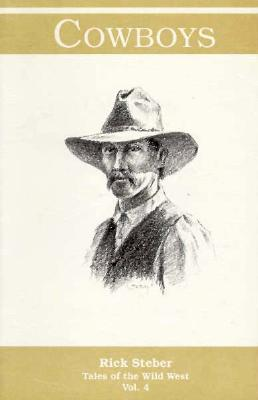 Image for Cowboys, Volume 4 (Tales of the Wild West Series)