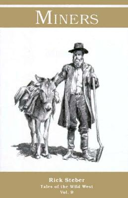 Image for Miners (Tales of the Wild West Ser., Vol. 9)