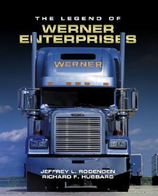 Image for The Legend of Werner Enterprises