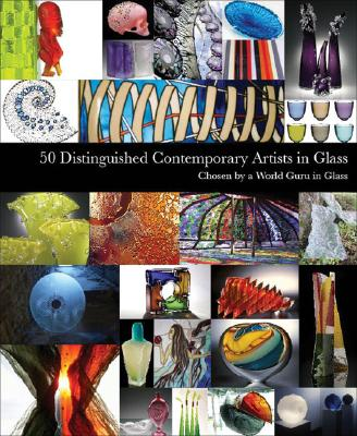 Image for 50 DISTINGUISHED CONTEMPORARY ARTISTS IN GLASS