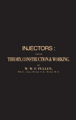 Image for Injectors Their Theory Construction and Wo