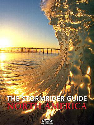 Image for The Stormrider Guide North America (Stormrider Surf Guides)