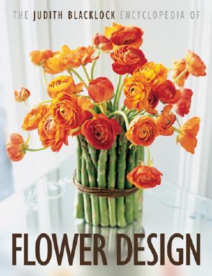 The Judith Blacklock's Encyclopedia of Flower Design, Blacklock, Judith