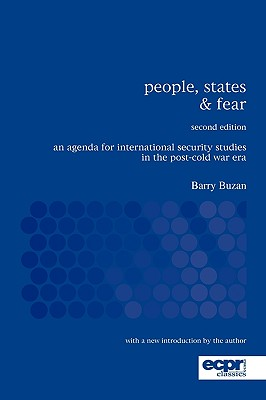 Image for People, States and Fear: An Agenda for International Security Studies in the Post-Cold War Era (ECPR Classics Series)