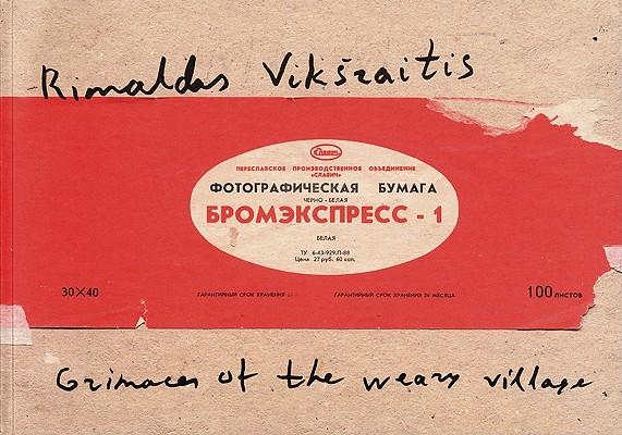 Image for Rimaldas Viksraitis: Grimaces of the Weary Village