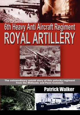 6th Heavy Anti Aircraft Regiment Royal Artillery, Walker, Patrick