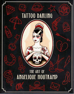 Image for Tattoo Darling: The Art of Angelique Houtkamp