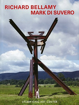 Image for Richard Bellamy Mark Di Suvero: Storm King Art Center