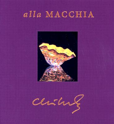 Image for Chihuly: Alla Macchia