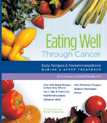 Image for Eating Well Through Cancer: Easy Recipes & Recommendations During & After Treatment