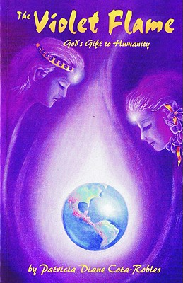 Image for The Violet Flame: God's Gift to Humanity