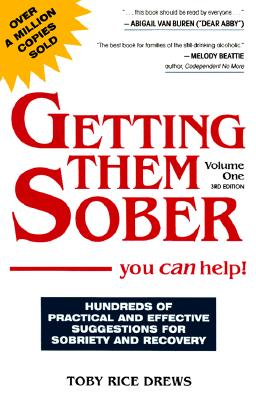 Image for Getting Them Sober: You Can Help!