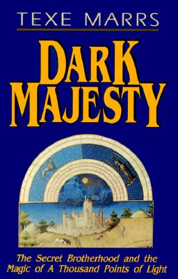 Image for Dark Majesty: The Secret Brotherhood and the Magic of a Thousand Points of Light