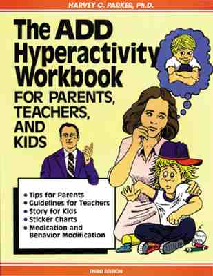 Image for The ADD Hyperactivity Workbook For Parents, Teachers, And Kids