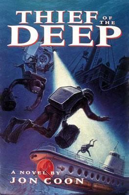 Image for THIEF OF THE DEEP : A NOVEL