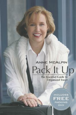 Image for Pack It Up:  The Essential Guide to Smart Travel