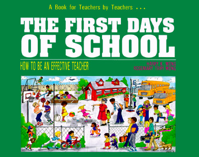 Image for The First Days of School:  How to Be an Effective Teacher