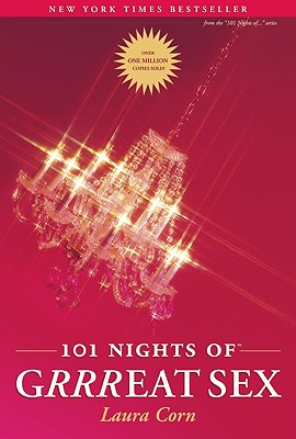 Image for 101 Nights of Grrreat Sex: Secret Sealed Seductions for Fun-Loving Couples