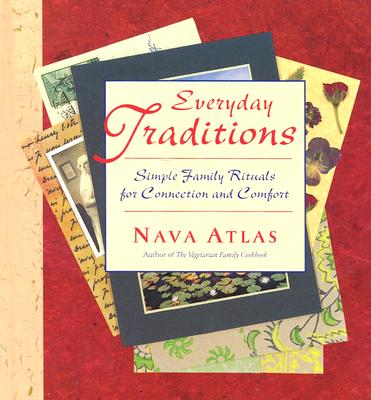 Image for Everyday Traditions: Simple Family Rituals for Connection and Comfort