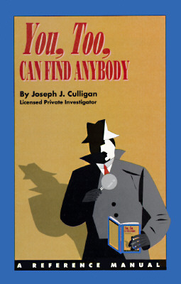 You, Too, Can Find Anybody, Culligan, Joseph J.